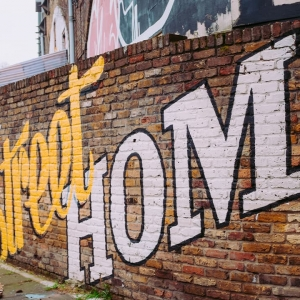 Street art saying 'Home Street Home'