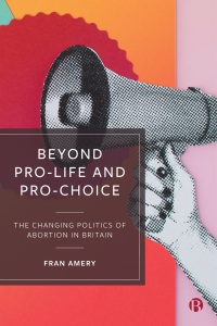 Cover image of 'Beyond Pro-Life and Pro-Choice'