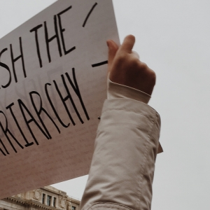 Sign saying smash the patriarchy