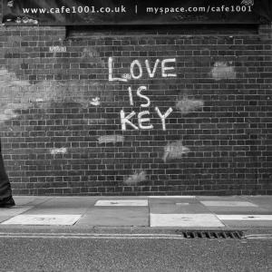 Graffiti saying 'Love is key'