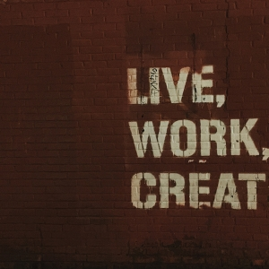 Wall art saying 'Live, work, create'