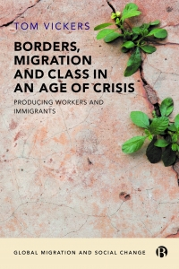 Cover of 'Borders, migration and class in an age of crisis'